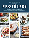 Telecharger Livres Proteines Strategies Alimentaires et Recettes pour Bien les Con (PDF,EPUB,MOBI) gratuits en Francaise