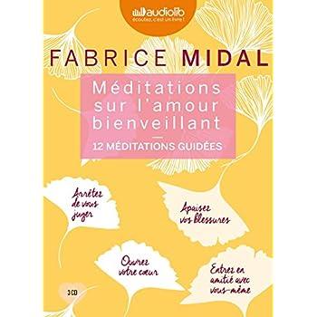 Méditations sur l'amour bienveillant: Livre audio 3 CD AUDIO : 2CD de 12 méditations et 1 CD d'enseignements , Modèle aléatoire