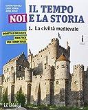 Il tempo, noi e la storia. Con Le civiltà antiche. Ediz. plus. Per la Scuola media. Con e-book. Con espansione online: 1