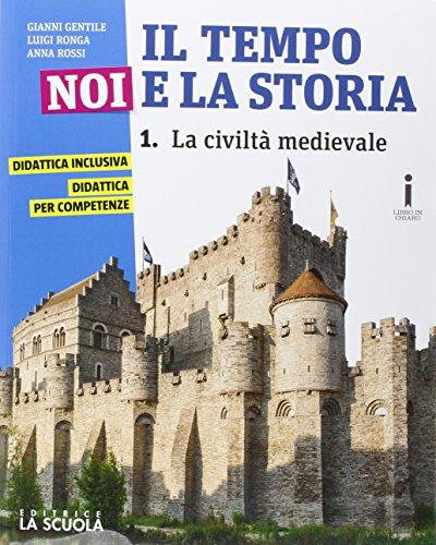 Il tempo, noi e la storia. Con Le civiltà antiche. Ediz. plus. Con e-book. Con espansione online. Per la Scuola media: 1