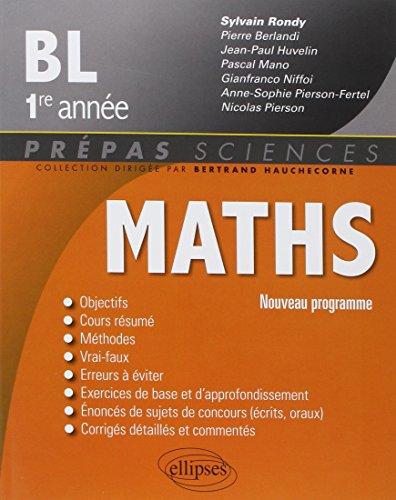 Maths BL 1ère Année Nouveau Programme 2013 par Sylvain Rondy
