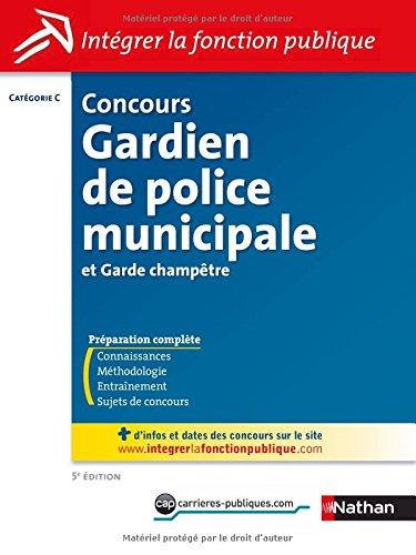 Concours gardien de police municipale et garde champtre - Categorie C