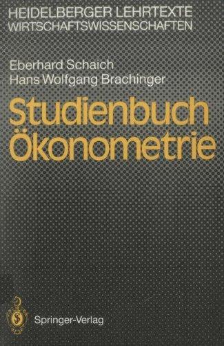 Studienbuch Ökonometrie (Heidelberger Lehrtexte Wirtschaftswissenschaften) by Eberhard Schaich (2013-10-04)