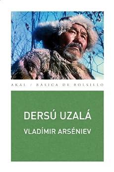 Dersú Uzalá (Básica de Bolsillo) de [Arséniev, Vladímir]