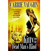 [(Kitty and the Dead Man's Hand)] [Author: Carrie Vaughn] published on (February, 2009)