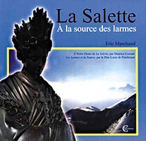 Salette - A la source des larmes