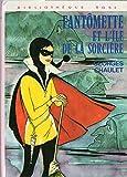 Fantômette et l'île de la sorcière (Bibliothèque rose)