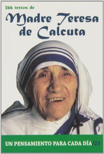 366 Textos de Madre Teresa de Calcuta (Un pensamiento para cada día)