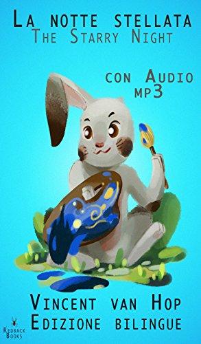 Edizione bilingue - Con Audio formato MP3 - La notte stellata (Italiano e inglese)