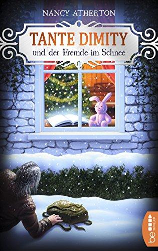 Tante Dimity und der Fremde im Schnee (Ein Wohlfühlkrimi mit Lori Shepherd 5) - Rezepte Schnee