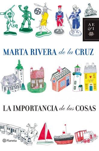La importancia de las cosas por Marta Rivera de la Cruz