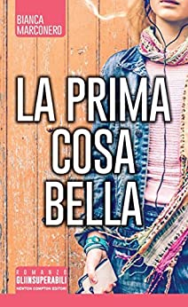 https://www.amazon.it/prima-cosa-bella-eNewton-Narrativa-ebook/dp/B0189ZZXH2/ref=sr_1_1?s=books&ie=UTF8&qid=1479811378&sr=1-1&keywords=la+prima+cosa+bella