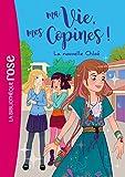 Telecharger Livres Ma vie mes copines 08 La nouvelle Chloe (PDF,EPUB,MOBI) gratuits en Francaise