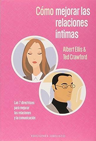 Como Mejorar Las Relaciones Intimas / Making Intimate