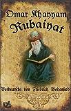 Rubaiyat -- Die Lieder und Sprüche des Omar Khayyam