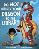 Do Not Bring Your Dragon to the Library (NA)