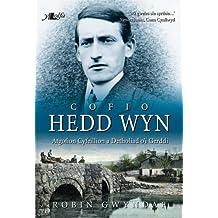 Cofio Hedd Wyn - Atgofion Cyfeillion a Detholiad o'i Gerddi