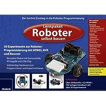 Lernpaket Roboter selbst bauen: Der leichte Einstieg in die Roboter-Programmierung mit 50 Experimenten