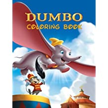 Dumbo: Coloring Book for Kids and Adults, Activity Book, Great Starter Book for Children (Coloring Book for Adults Relaxation and for Kids Ages 4-12)