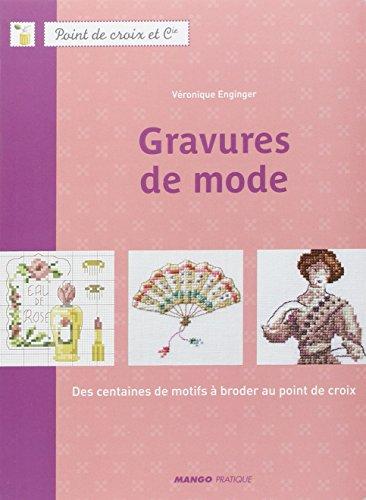 Gravures de mode : Des centaines de motifs à broder au point de croix - Eigene Mode-accessoires