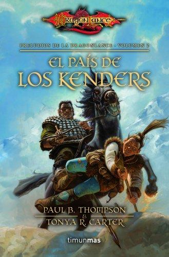 El país de los kenders nº 2/3: Preludios de la Dragonlance. Volumen 2