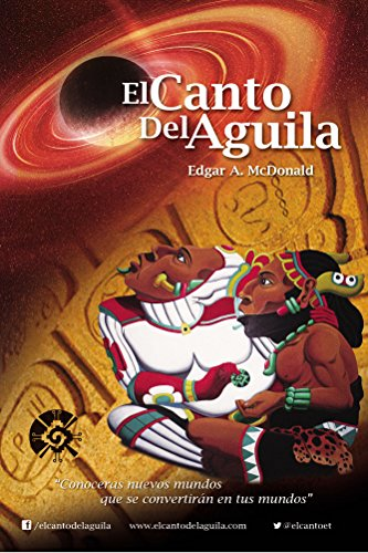 El Canto del Aguila por Edgar McDonald