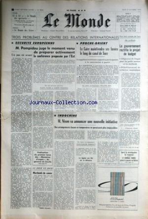 MONDE (LE) [No 8004] du 08/10/1970 - 3 PROBLEMES AU CENTRE DES RELATIONS INTERNATIONALES - SECURITE EUROPEENNE ET PROCHE-ORIENT - LE PROJET DE BUDGET - INDOCHINE - NIXON - LES MEMOIRES DU GENERAL DE GAULLE - LE GENERAL TORRES PREND LE POUVOIR EN BOLIVIE.