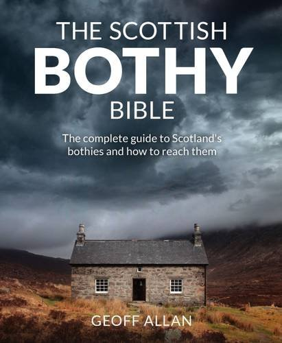 Scottish-Bothy-Bible-The-complete-guide-to-Scotland-s-bothies-and-how-to-reach-them