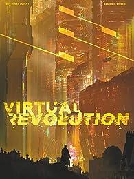 Virtual Revolution par Guy-Roger Duvert