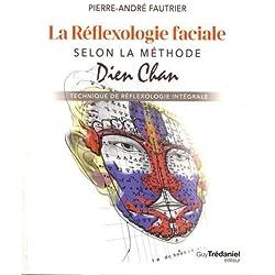 La réflexologie faciale selon la méthode Dien Chan