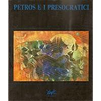 Petros e i presocratici