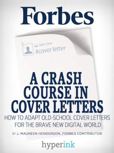 A Crash Course In Cover Letters: Adapting An Old School Tool ...