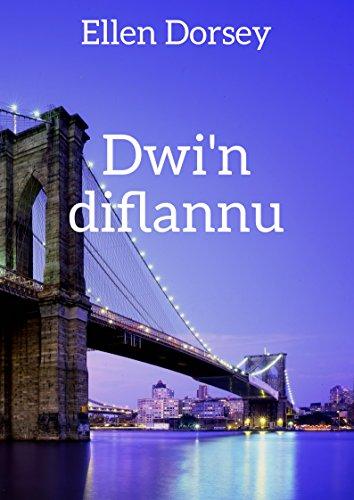 Dwi'n diflannu (Welsh Edition) por Ellen  Dorsey
