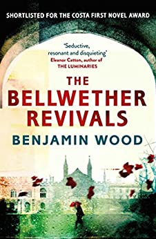 The Bellwether Revivals by [Wood, Benjamin]
