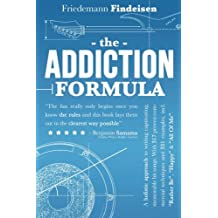"The Addiction Formula: A Holistic Approach to Writing Captivating, Memorable Hit Songs. With 317 Proven Commercial Techniques & 331 Examples, incl ""Rather Be"", ""Happy"" & ""All Of Me"""