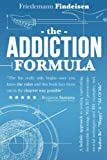 The Addiction Formula: A Holistic Approach to Writing Captivating, Memorable Hit Songs. With 317 Proven Commercial Techniques & 331 Examples, incl Rather Be,Happy &All Of Me