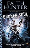 Broken Soul (Jane Yellowrock) by Faith Hunter (2014-10-07)