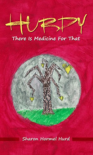 hurdy-there-is-medicine-for-that-english-edition