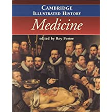 [(The Cambridge Illustrated History of Medicine)] [Edited by Roy Porter] published on (July, 2001)