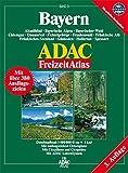 Bayern: 1:100000. Altmühltal, Bayerische Alpen, Bayerischer Wald, Chiemgau, Donauried, Fichtelgebirge, Frankenwald, Fränkische Alb, Fränkisches ... Spessart. GPS-geeignet (ADAC Freizeitatlas) -