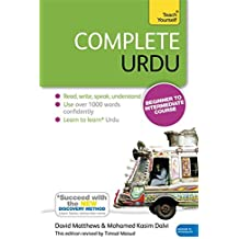 Complete Urdu Beginner to Intermediate Course: Book: New edition (Tys)