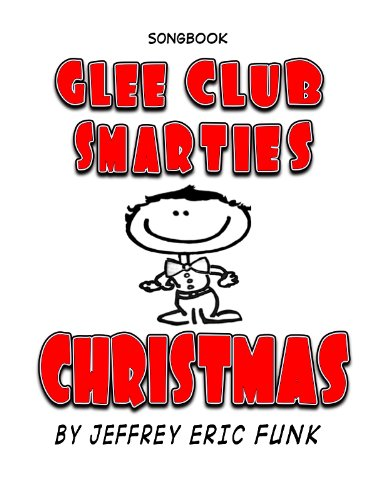 Glee Club Smarties Christmas Songbook (Songbook Series 7) (English Edition)