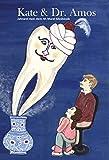 Kate & Dr. Amos - Eine Zahnarztgeschichte - Erster Zahnarztbesuch, Karies, Vorsorge, Zahngesundheit