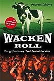 Wacken Roll - Das größte Heavy Metal-Festival der Welt