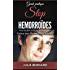 Stop Hémorroïdes: Pour en finir avec les hémorroïdes  grâce aux Remèdes Naturels
