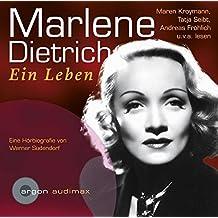 Marlene Dietrich: Ein Leben