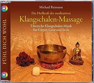 die heilkraft der meditativen klangschalen massage 1 audio cd tibetische klangschalen musik. Black Bedroom Furniture Sets. Home Design Ideas