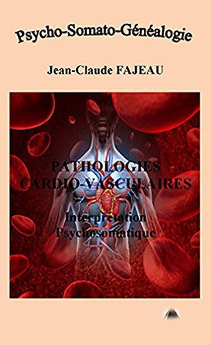 Pathologies cardio-vasculaires : Interprétation psychosomatique