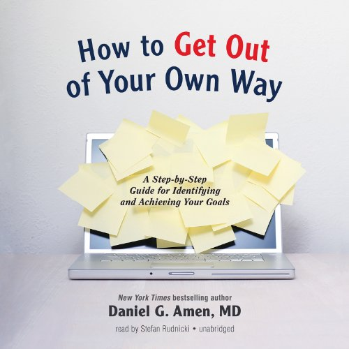 How to Get out of Your Own Way  Audiolibri