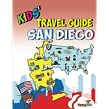 Kids' Travel Guide - San Diego: The best of San Diego with fascinating facts, fun activities, useful tips, quizzes and Leonardo! (Kids; Travel Guides Book 14) (English Edition)